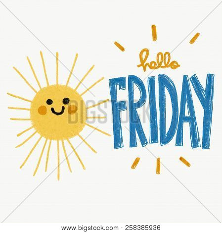Hello Friday Word And Cute Smile Sun Pencil Color Painting Illustration
