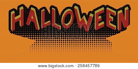 Halloween In Retro Style With Isometric Projection Of Letters. Banner. Title To Invitation.