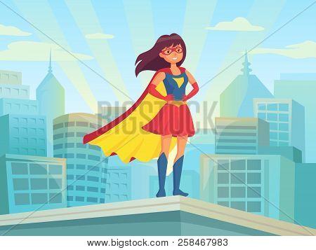 Super Woman Watching City. Wonder Hero Girl In Suit With Cloak At Town Roof. Comic Female Superhero