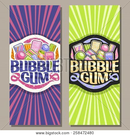 Vector Vertical Banners For Bubble Gum, Flyer With Pile Of Colorful Chewing Bubblegums And Fruit Gum
