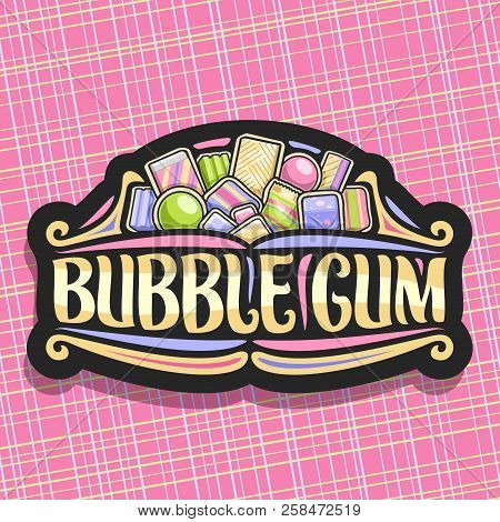 Vector Logo For Bubble Gum, Dark Vintage Sign With Pile Of Colorful Chewing Bubblegums And Fruit Gum