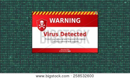 Virus Detected, Alert Message. Scanning And Identifying Computer Virus Inside Binary Code Listing. W