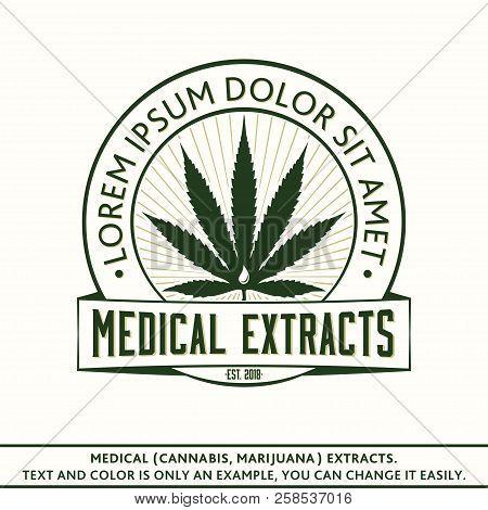 Medical (marijuana, Cannabis) Extracts. Vector And Illustration. Logo Design. T-shirt Template.