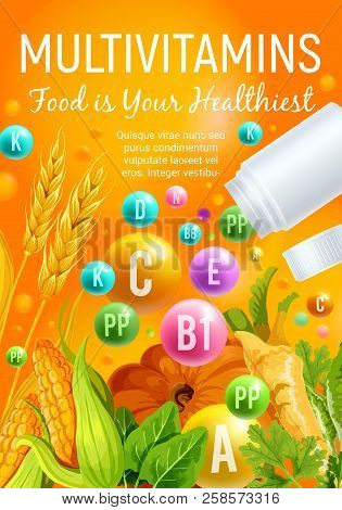 Multivitamin Poster Of Vitamin Rich Food With Vegetable, Cereal And Herb. Multivitamin Pill And Ball