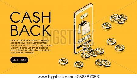 Cashback Shopping Vector Illustration, Money Cash Back Reward For Purchase From Smartphone Applicati