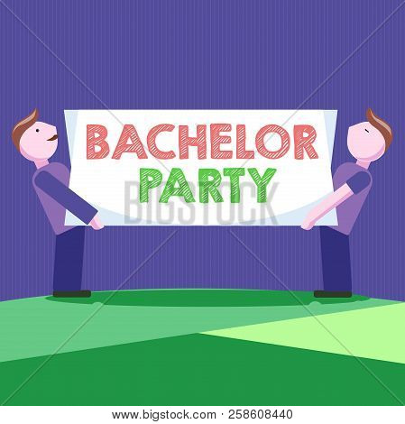 Conceptual Hand Writing Showing Bachelor Party. Business Photo Showcasing Party Given For A Man Who