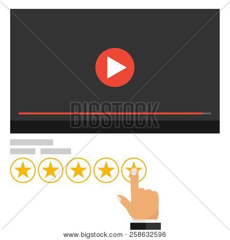 Rating, Rating The Video. The Hand Puts A Five-star Rating On The Video. Flat Design, Vector Illustr