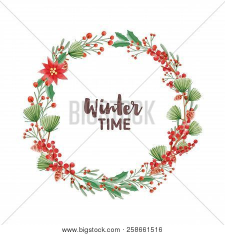 Winter Time Handwritten Lettering Inside Round Frame Or Holiday Wreath Made Of Pine Branches With Co