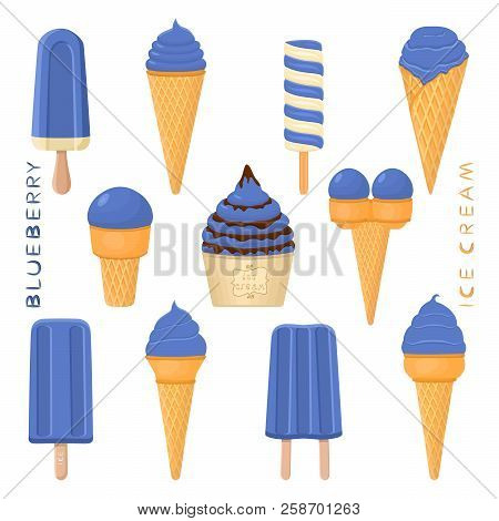 Vector Illustration For Natural Blueberry Ice Cream On Stick, In Paper Bowls, Wafer Cones. Ice Cream