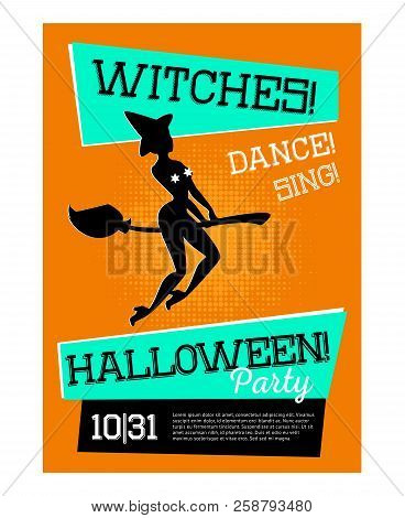 Poster With Witch For Halloween Party With Orange Background. Sorceress In High Heels On Broomstick.