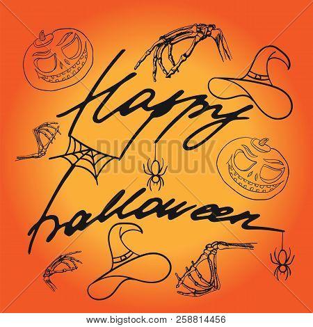 Inscription Of Happy Halloween. Cartoon Background. Pumpkin, Spider, Cobweb, Witch Hat And Bones Of