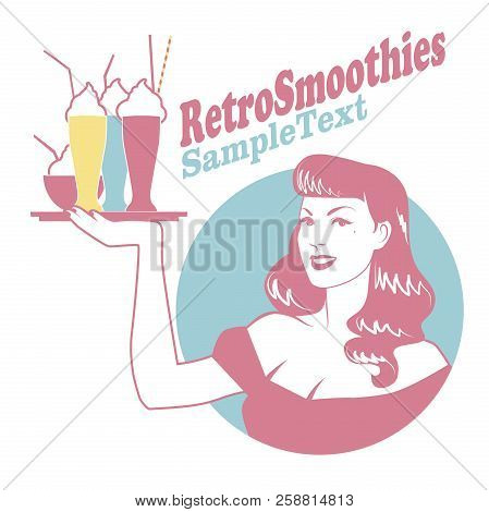 Retro Emblem Of Pinup Girl Carrying A Tray With Smoothies, Ice Cream Or Frozen Yogurt