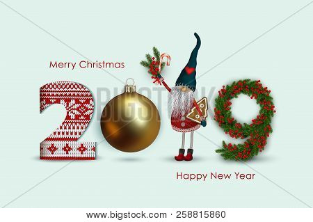 2019 Happy New Year, Numbers With Christmas Elf, Gifts, Spruce Branches, Holly Berries, Knitted With