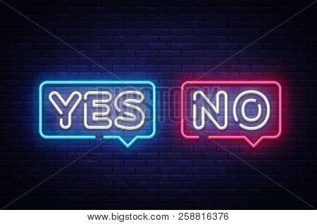 Yes No Neon Text Vector. Yes No Neon Sign, Design Template, Modern Trend Design, Night Neon Signboar