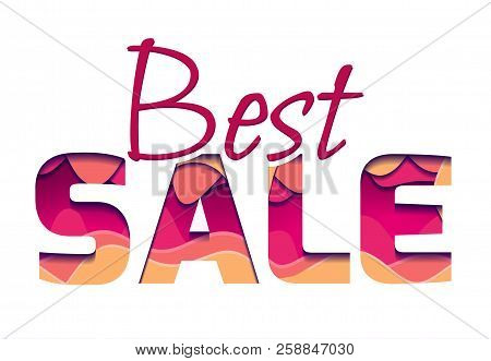 3d Inscription Of The Best Sale, Made Of Layers Of Paper. Multi Level Illustration. Vector Element F