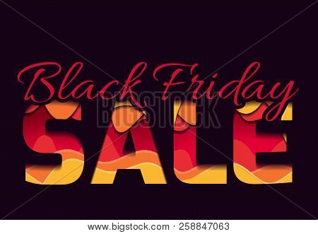 3d Inscription Of The Black Friday Sale, Made Of Layers Of Paper. Multi Level Illustration. Vector E