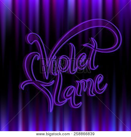 Violet Flame. Divine Energy.transmutation. The Flame Of Saint Germain. Vector.