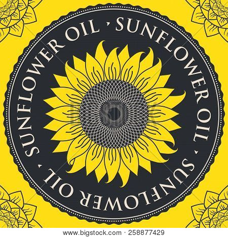 Square Vector Banner For Sunflower Oil With Sunflower Inscribed In A Round Frame On A Black And Yell