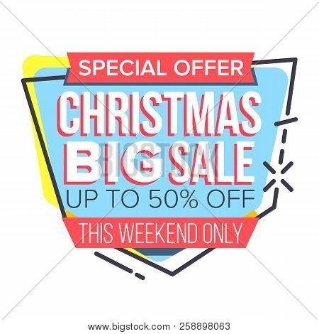 Christmas Sale Sticker Vector. Up To 50 Percent Off Badges. Cheap Sign. Isolated Illustration
