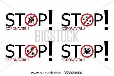 Coronavirus Covid-19 . Symbol Of The Fight Against Coronovirus. Stop Virus Sign. Coronovirus Infecti
