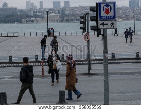 Istanbul, Turkey - 25 March, 2020: Just A Few People Are Seen In Streets In Istanbul Amidst The Coro