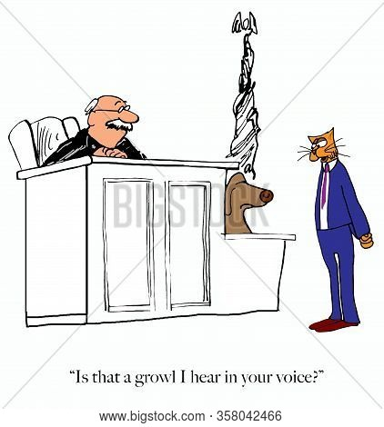 A Cartoon Depicting A Displeased Dog On The Stand Responding To The Cat Lawyer With A Bit Of A Growl