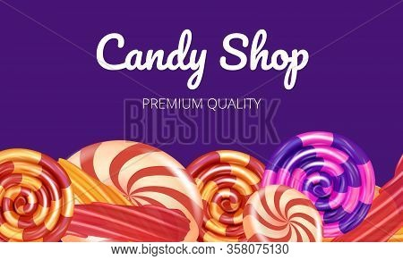 Candy Shop Premium Quality On Violet Background. Natural Rolled Candy. Vector Illustration. Nature C