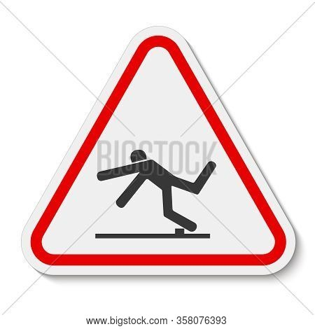 Beware Trip Hazard Symbol Isolate On White Background,vector Illustration Eps.10