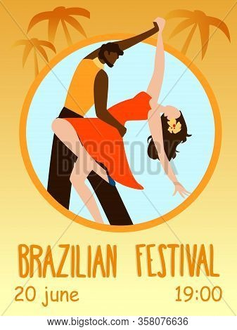 Pair Of Dancers In Dance Support. Party Invitation. Brazilian Festival. Brazilian Dance Festival. Tr