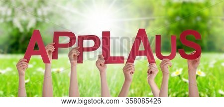 People Hands Holding Word Applaus Means Applause, Grass Meadow