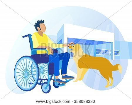 Handicapped Man Character Sitting In Wheelchair And Petting Dog. Rehabilitation Clinic Building On B