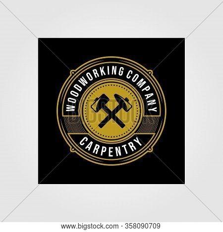 Vintage Carpentry Woodwork Premium Logo Badge Design, Craftsman Lettering Vector On Dark Background