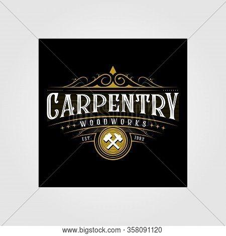 Vintage Carpentry Woodwork Premium Logo Design, Craftsman Lettering Vector On Dark Background Illust