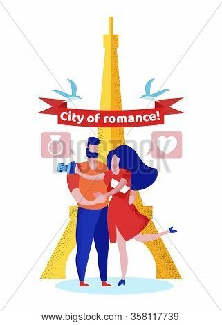 City Of Romance Banner, Happy Loving Couple Stand Near Eiffel Tower In Paris, Woman Make Photo On Ca