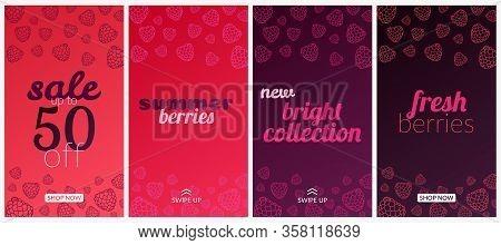 Vector Set Of Story Banners. Concept, Summer, Berries, Raspberries, Blackberries, Freshness. In Rasp