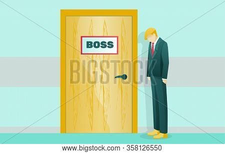 Cartoon Employee Character Standing At Boss Door. Indecisive, Sad, Frustrated Executive Manager In F