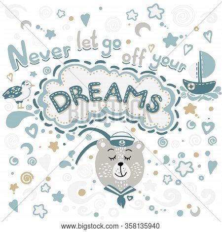 Bear- Sailor Cute Vector Illustration. Famous Phrase Means