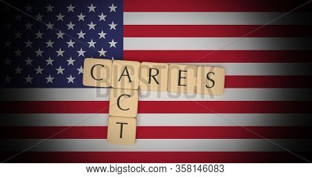 Coronavirus Aid, Relief, And Economic Security Act: Letter Tiles Cares Act On Us Flag, 3d Illustrati