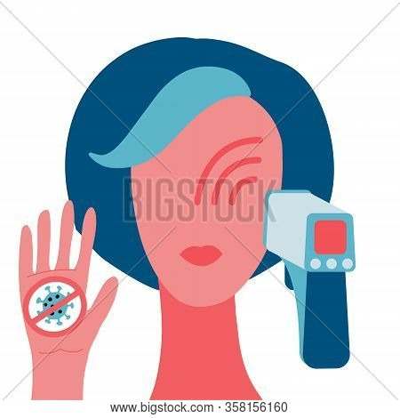 Woman Face And Infrared Thermometer Showing Measuring Temperature. Covid-19 Quarantine Concept. Stop
