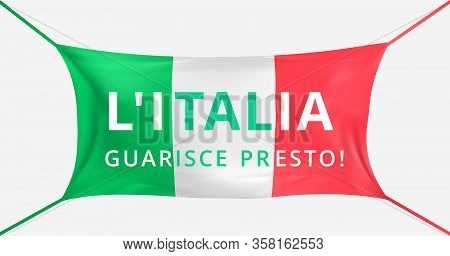 Italy Get Well Soon. Text In Italian Language. Protective Mask Flag Of Italy From Covid-19. Fight Fo