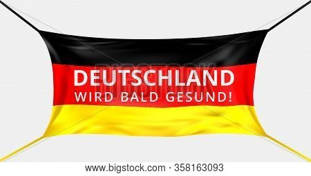 Germany Get Well Soon. Text In German Language. Protective Mask From Covid-19 In Form Of German Flag