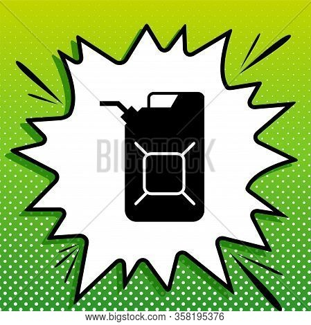 Jerrycan Oil Sign. Jerry Can Oil Sign. Black Icon On White Popart Splash At Green Background With Wh