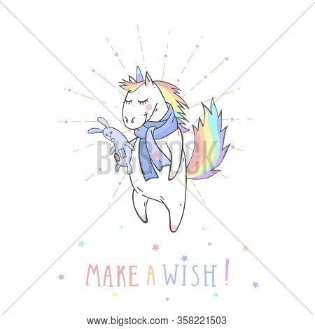 Vector Illustration Of Hand Drawn Cute Unicorn With Bunny Toy And Text  Make A Wish! On Withe Backgr