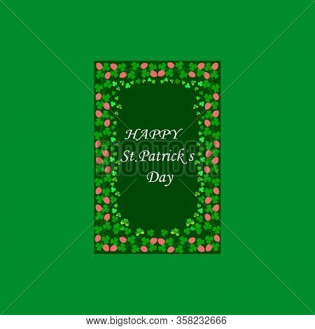 Frame Of Clover In Green Square, Lettering For Happy St. Patrick Day. Symbol Fortune, Success, Tradi