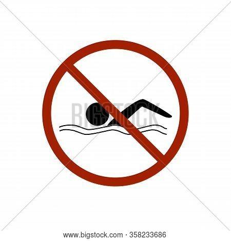 No Swimming. Dangerous Dive. Sign Danger On Beach, In River, Sea, Aqua. Warning Of Danger During Jum