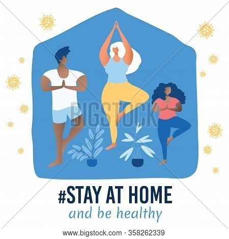 Corona Virus Poster. Stay At Home. Prevention From Virus. Stay At Home Awareness Social Media Campai