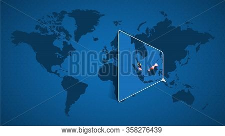 Detailed World Map With Pinned Enlarged Map Of Malaysia And Neighboring Countries. Malaysia Flag And