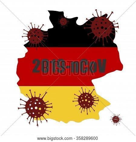 Coronavirus In Germany. The Spread Of The Epidemic In The State Of Germany. Map Of Germany And The P