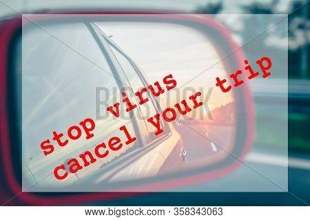 Travel Vacations Cancelled Because Of Coronavirus Pandemic. Worldwide Borders Closures. Travel Ban C