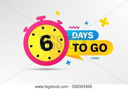 Six Days Left Icon. Countdown Left Days Banner With Timer. 6 Days To Go Sign. Sale Announcement Bann